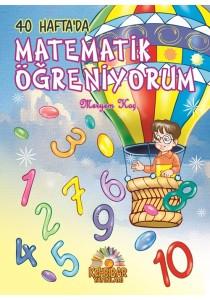 40 Haftada Matematik Öğreniyorum