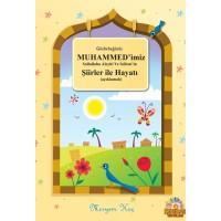 Gözbebeğimiz Muhammedimiz (sav) Şiirler İle Hayatı